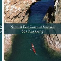 North & East Coasts of Scotland Sea Kayak Guide